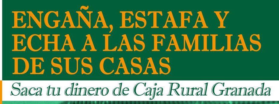 Reanudamos campa a contra caja rual stop desahucios for Caja rural de granada oficinas