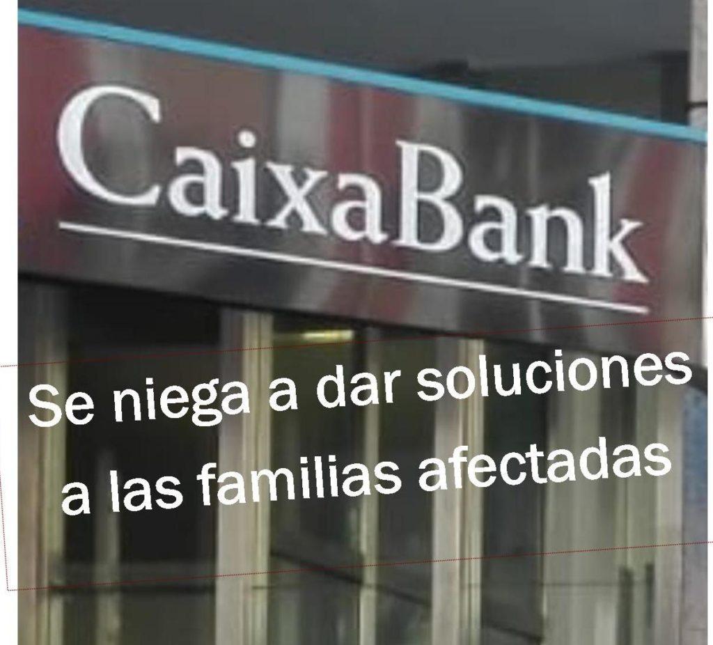 CaixaBank se niega a dar soluciones